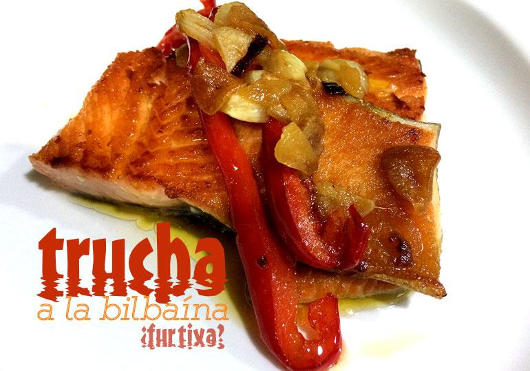 Trucha a la bilbaina